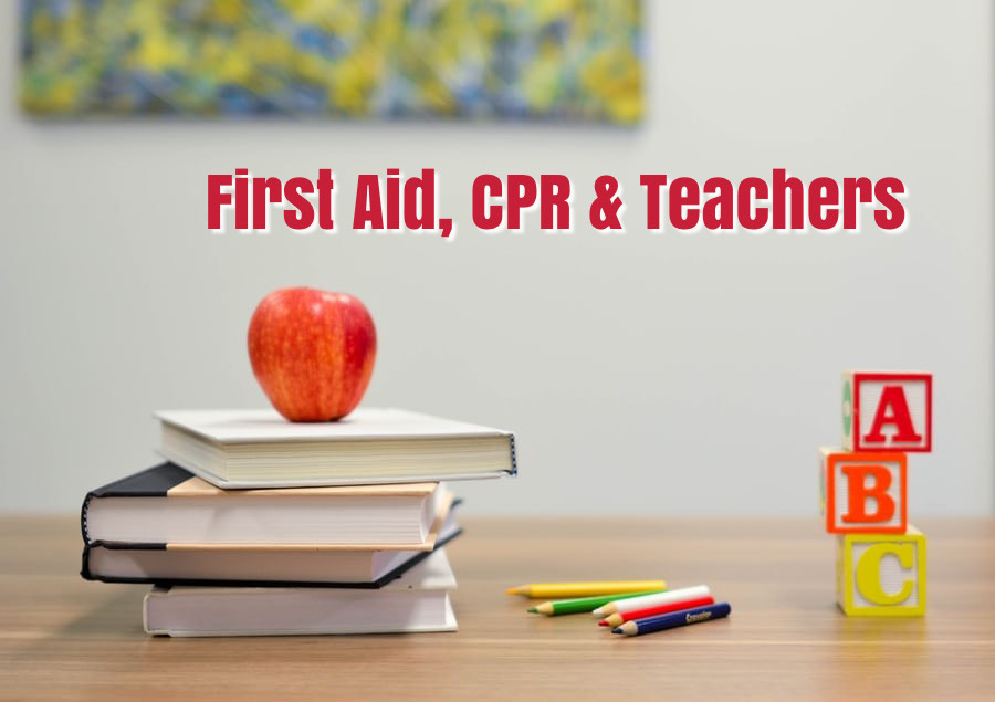 First Aid, CPR and School Teachers